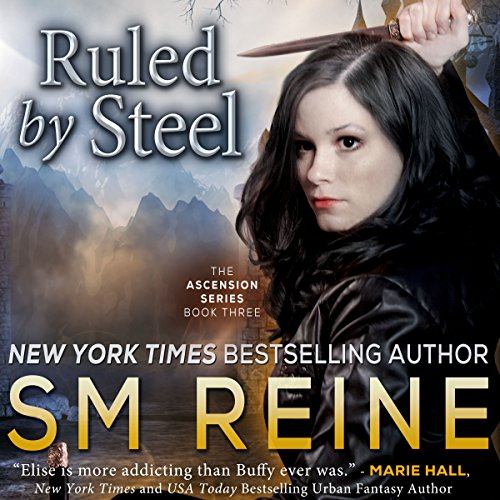 Ruled by Steel     The Ascension Series, Book 3              By:                                                                                                                                 SM Reine                               Narrated by:                                                                                                                                 kate udall                      Length: 12 hrs and 6 mins     2 ratings     Overall 5.0