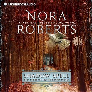 Shadow Spell     The Cousins O'Dwyer Trilogy, Book 2              De :                                                                                                                                 Nora Roberts                               Lu par :                                                                                                                                 Alan Smyth                      Durée : 6 h et 22 min     Pas de notations     Global 0,0