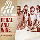 Pedal and Wine (feat. Red Eye Crew) [Just as I Am]
