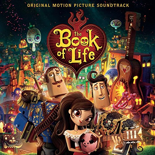 The Book of Life (Music from the Motion Picture)