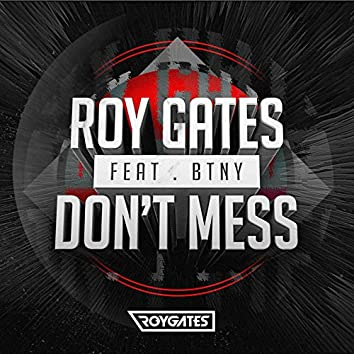 Don't Mess (feat. BTNY)