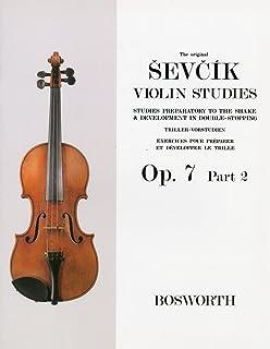 シェフチーク(セヴシック): トリルとダブル・ストップの予備練習 Op.7 パート 2/ボスワース社/バイオリン教本