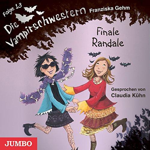 Finale Randale (Die Vampirschwestern 13) Titelbild