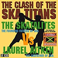 Clash Of The Ska Titans - 2CD Edition