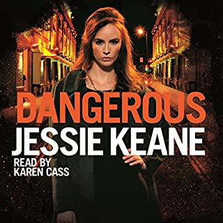 Dangerous                   By:                                                                                                                                 Jessie Keane                               Narrated by:                                                                                                                                 Karen Cass                      Length: 12 hrs and 31 mins     40 ratings     Overall 4.7
