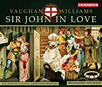 Vaughan Williams - Sir John in Love / Hickox, Northern Sinfonia (2001-07-24)
