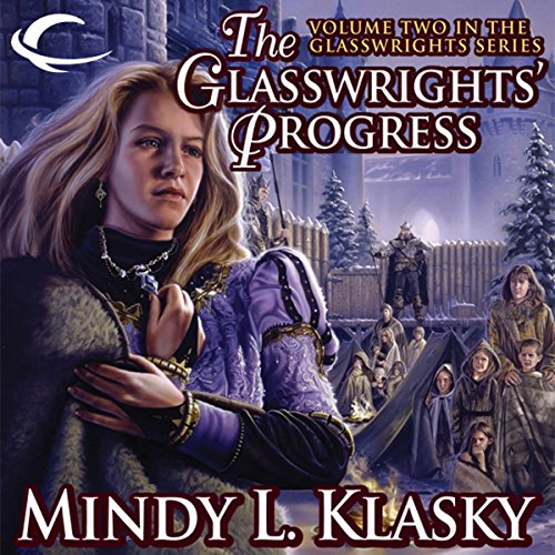 The Glasswrights' Progress audiobook cover art