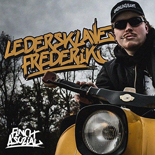 Ledersklave Frederik (feat. Asap Ronny) [Explicit]