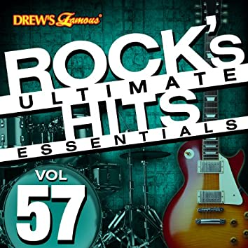 Rock's Ultimate Hit Essentials, Vol. 57