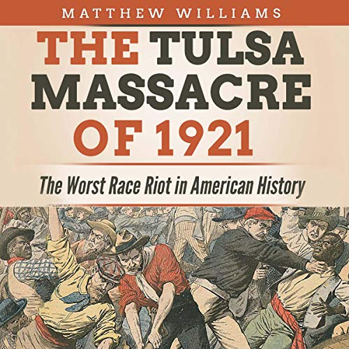 The Tulsa Massacre of 1921 Titelbild