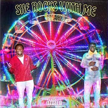 She Rocks With Me (feat. Aro Yayo)