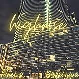 Highrise (feat. Blvkkhippie) [Explicit]