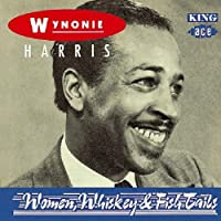 Women, Whiskey and Fish Tails by Wynonie Harris (1993-11-02)