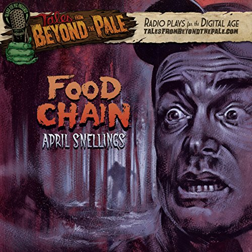 Tales from Beyond the Pale: Food Chain audiobook cover art