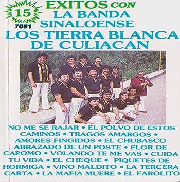 15 Exitos Con La Banda Sinaloense: Los Tierra Blanca De Culiacan