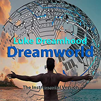 Dreamworld The Instrumental Version