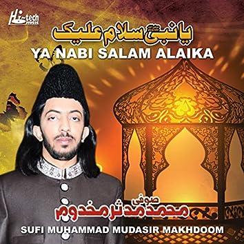 Ya Nabi Salam Alaika - Islamic Naats