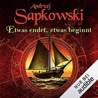 Etwas endet, etwas beginnt                   Autor:                                                                                                                                 Andrzej Sapkowski                               Sprecher:                                                                                                                                 Oliver Siebeck                      Spieldauer: 12 Std. und 59 Min.     99 Bewertungen     Gesamt 3,7