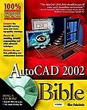 AutoCAD 2002 Bible (Bible (Wiley))
