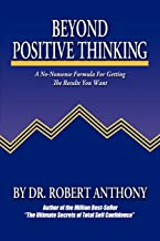 Best robert anthony beyond positive thinking Reviews