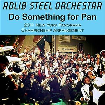 Do Something for Pan (2011 New York Panorama Championship Arrangement)