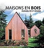 Maisons en bois - Durabilité et design