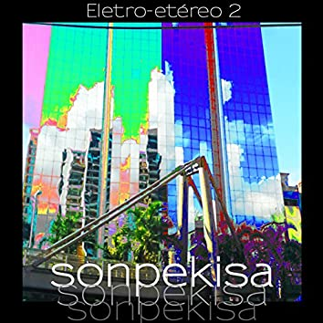 Eletro-Etéreo, Vol. 2