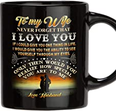 TERAVEX Designed gifts for wife To My Wife Never Forget That I Love You 11 oz Ceramic coffee mug wedding anniversary gift for women, wife gifts from Husband, birthday gifts for wife - Black