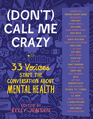 (Don\'t) Call Me Crazy: 33 Voices Start the Conversation about Mental Health (English Edition)