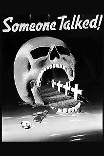 Someone Talked Skull World War II Propaganda Laminated Dry Erase Sign Poster 12x18