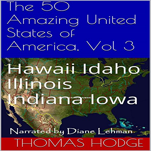 The 50 Amazing United States of America, Vol 3  audiobook cover art