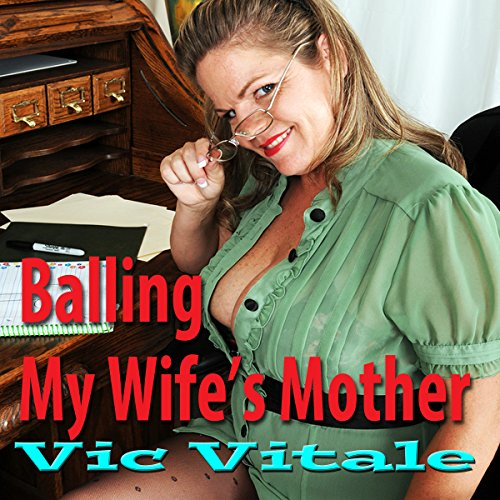 Balling My Wife's Mother audiobook cover art