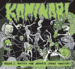 Kaminari Volume 2 ~Nineteen More Japanese Garage Monsters~