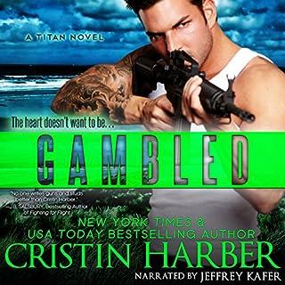 Gambled: A Novella: Titan, Book 4 audiobook cover art