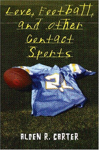 Love, Football, & Other Contact Sports