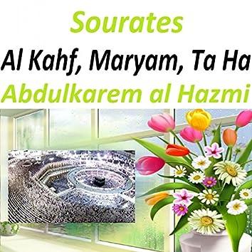 Sourates Al Kahf, Maryam, Ta Ha (Quran)