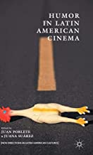 Humor in Latin American Cinema (New Directions in Latino American Cultures)