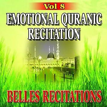 Emotional Quranic Recitation - Quran - Coran - Récitation Coranique (Vol. 8)