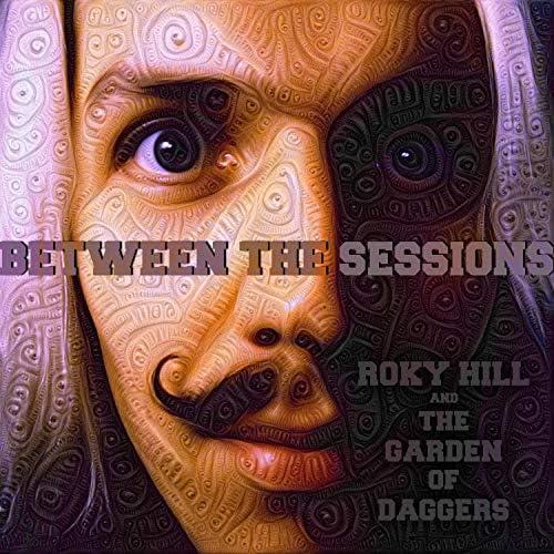 Roky Hill & The Garden of Daggers