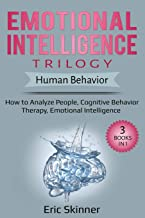 Sponsored Ad - Emotional Intelligence Trilogy – Human Behavior: 3 Books in 1: How to Analyze People, Cognitive Behavior Th...