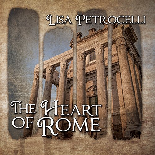 The Heart of Rome audiobook cover art
