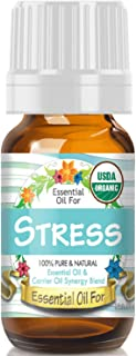Essential Oil for Stress (USDA Organic - 100% Pure) Unique Blend of Essential Oils Recomended by Aromatherapists for Aromatherapy - 10ml