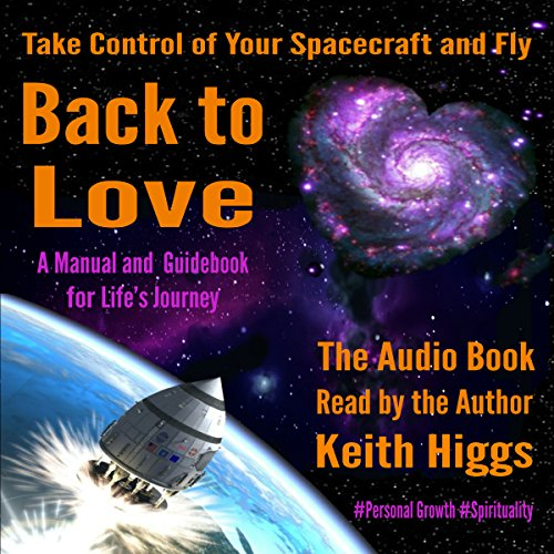 Take Control of Your Spacecraft and Fly Back to Love cover art