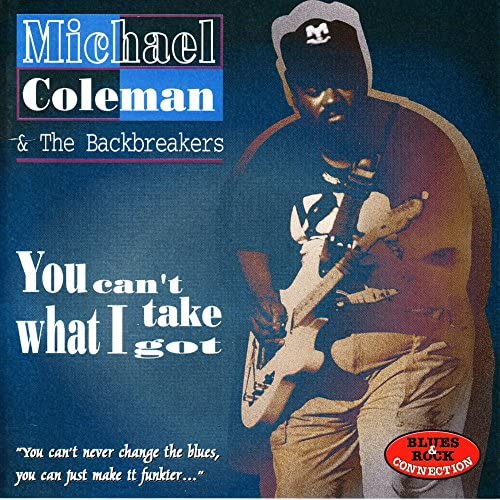 Michael Coleman and The Backbreakers