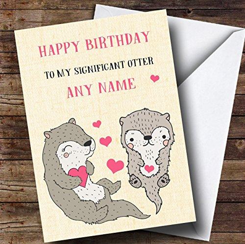 Grappig Significant Otter vrouw vriendin partner verloofde verjaardagskaart