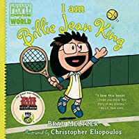 I AM BILLIE JEAN KING (ORDINARY PEOPLE CHANGE WORLD)