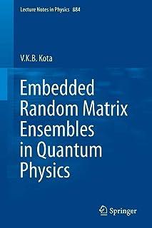 Embedded Random Matrix Ensembles in Quantum Physics