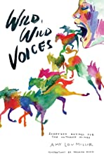 Wild, Wild Voices: Everyday Rhymes for the Untamed Minds