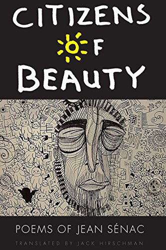 Citizens of Beauty: Poems of Jean Sénac (African Humanities and the Arts) (English Edition)
