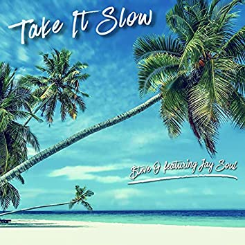Take It Slow (feat. Jay Soul)